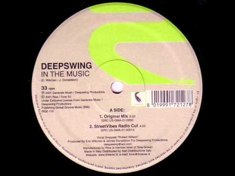 Deep Swing - In The Music (Original mix)(с фильма Смокинг)